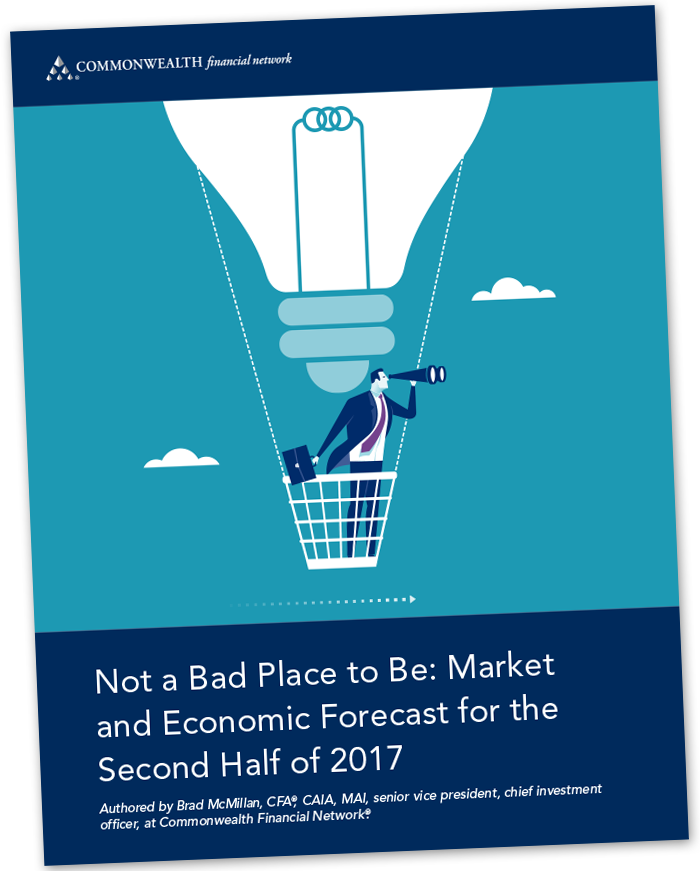 Not a Bad Place to Be: Market and Economic Forecast for the Second Half of 2017