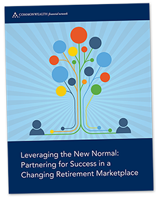 Leveraging the New Normal: Partnering for Success in a Changing Retirement Marketplace